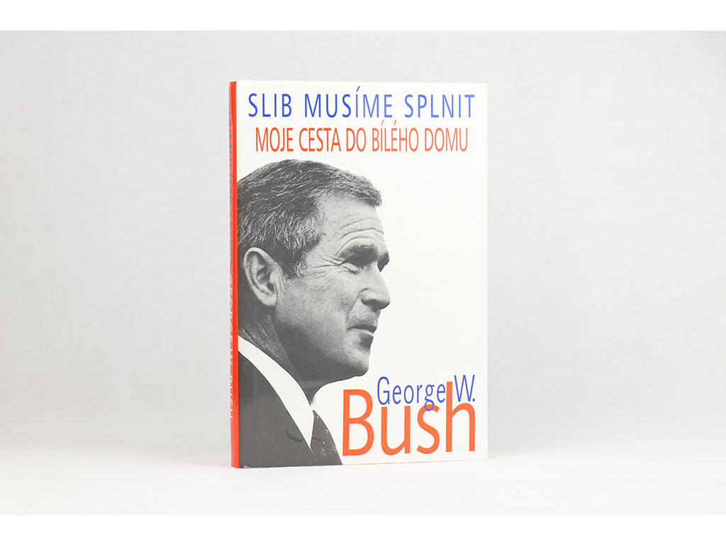 George W. Bush - Slib musíme splnit: Moje cesta do Bíleho domu (2001)