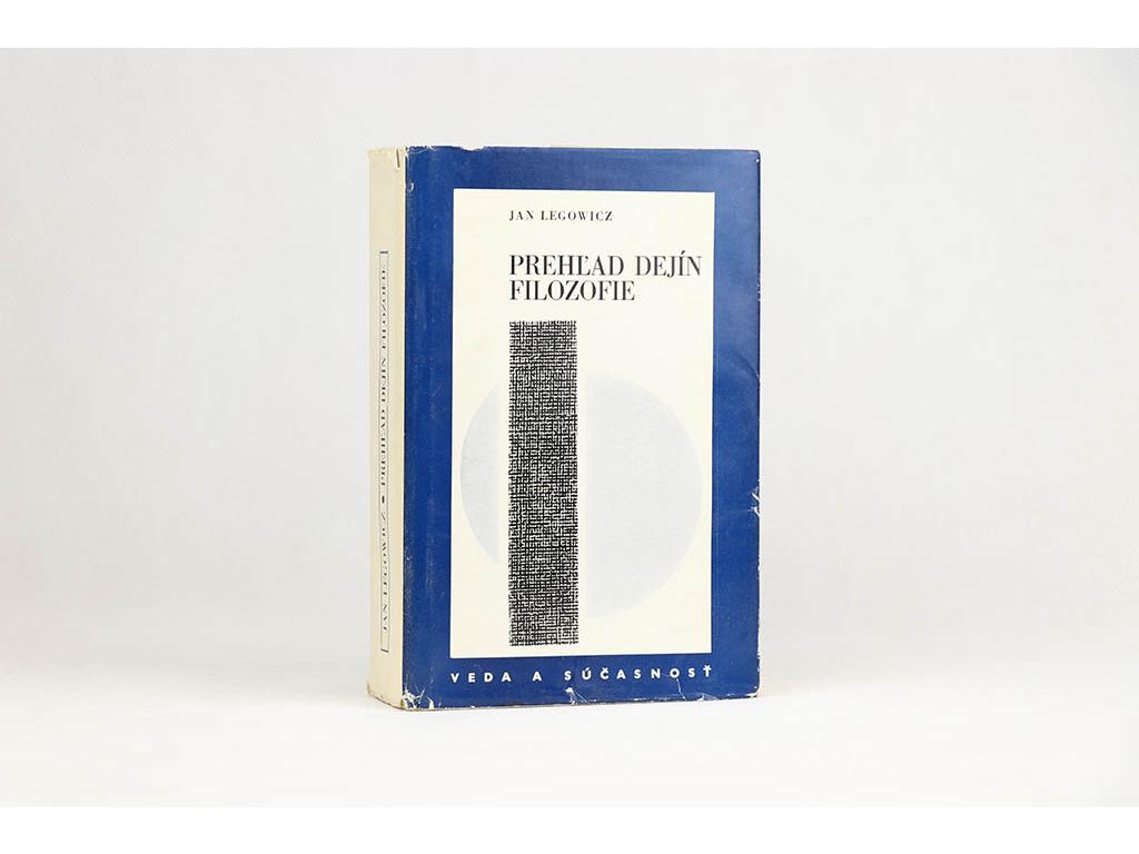 Jan Legowicz - Prehľad dejín filozofie (1972)