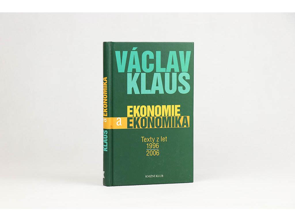 Václav Klaus - Ekonomie a ekonomika (2006)