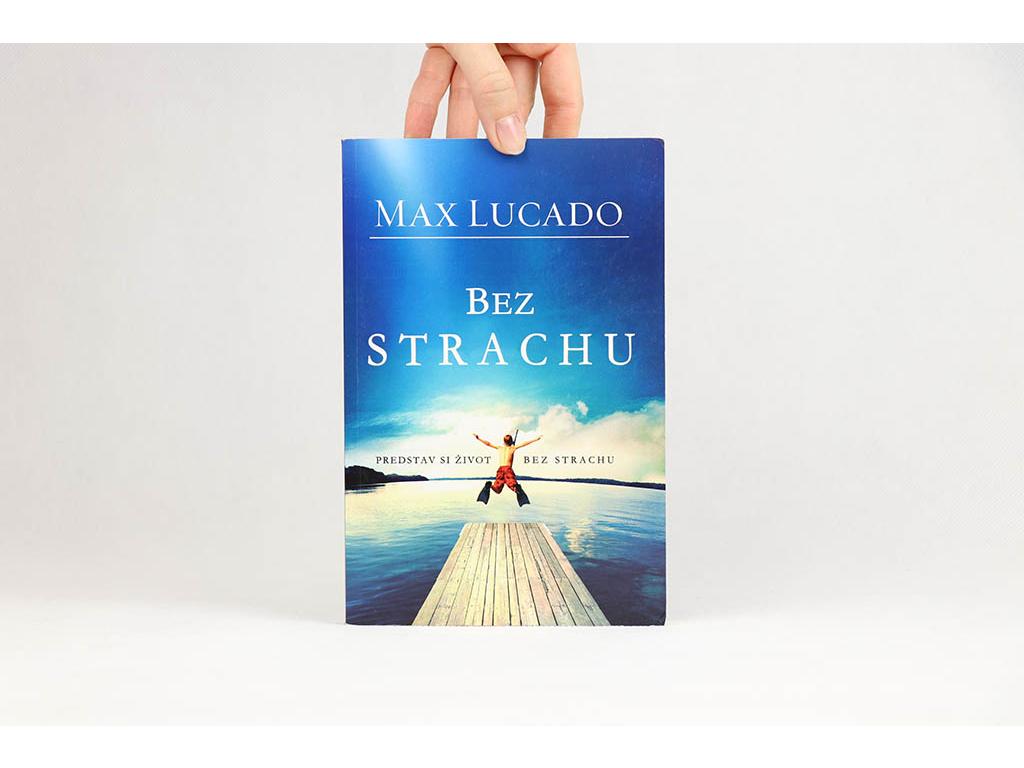 Max Lucado - Bez strachu (2010)