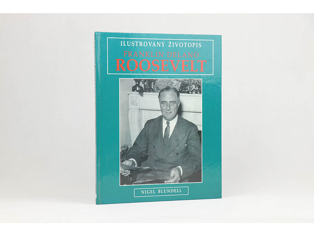 Nigel Blundell - Franklin Delano Roosevelt (1997)
