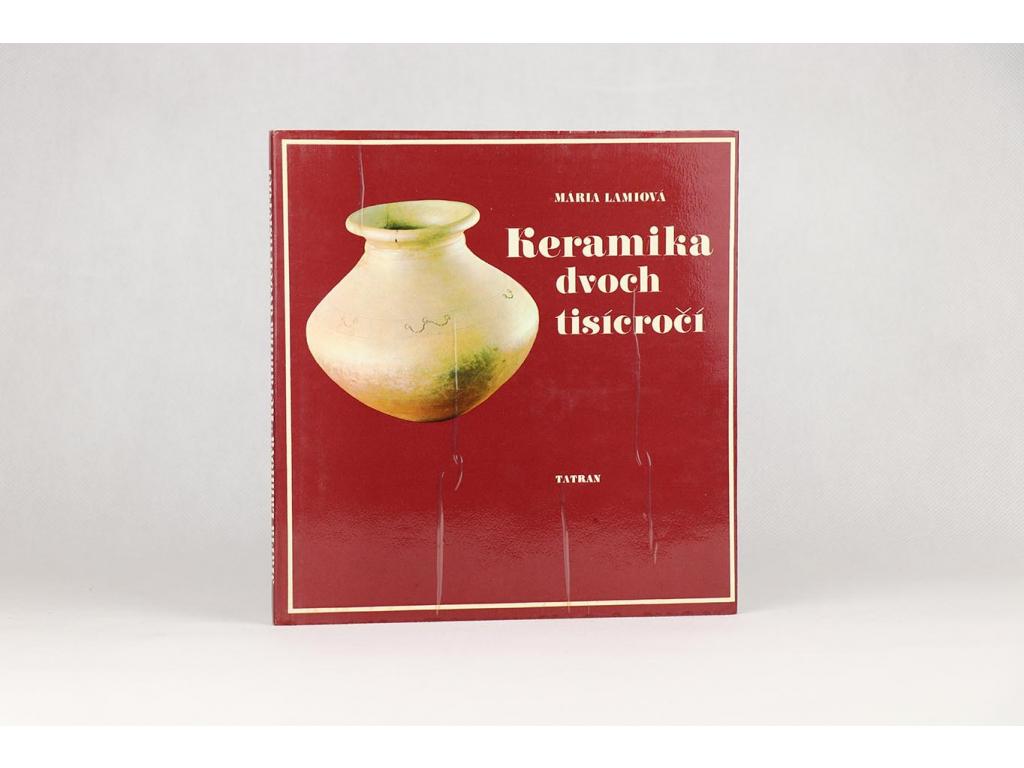 Mária Lamiová - Keramika dvoch tisícročí (1982)