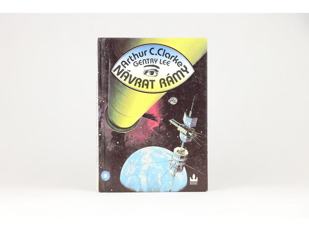 Arthur C. Clarke, Gentry Lee - Návrat Rámy (1994)