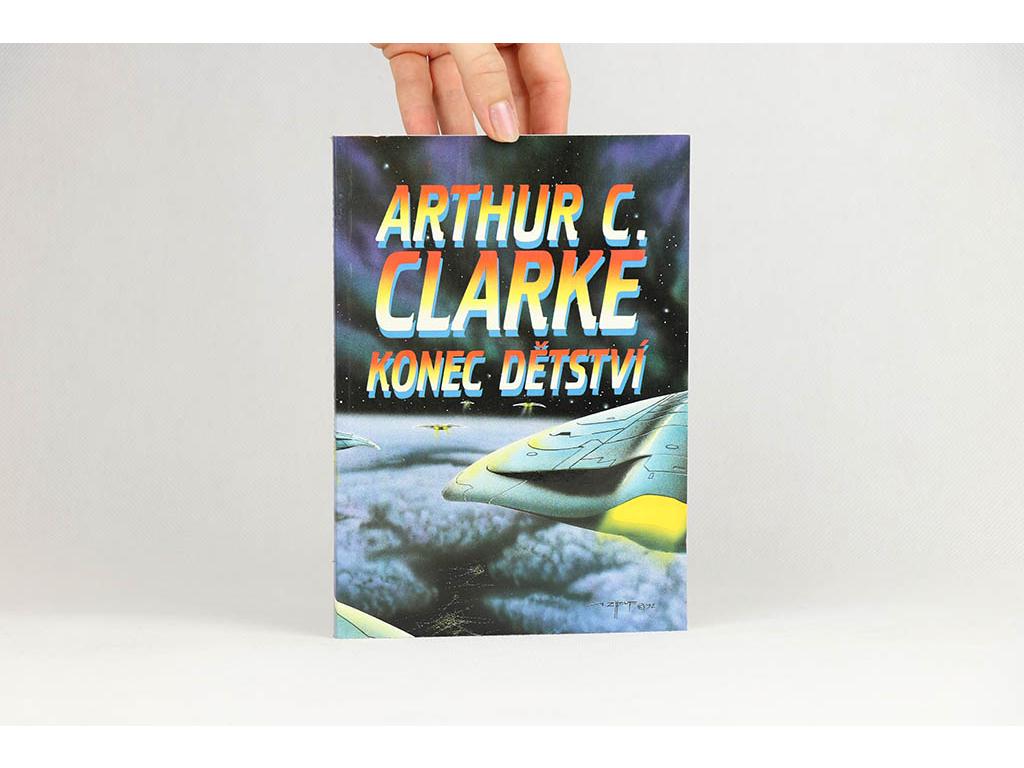 Arthur C. Clarke - Konec dětství (1992)