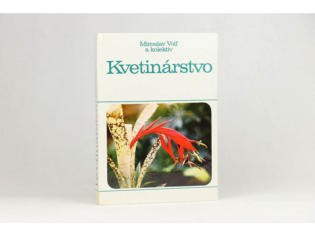 Miroslav Volf a kol. - Kvetinárstvo (1990)
