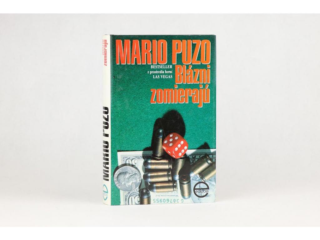Mario Puzo - Blázni zomierajú (1993)