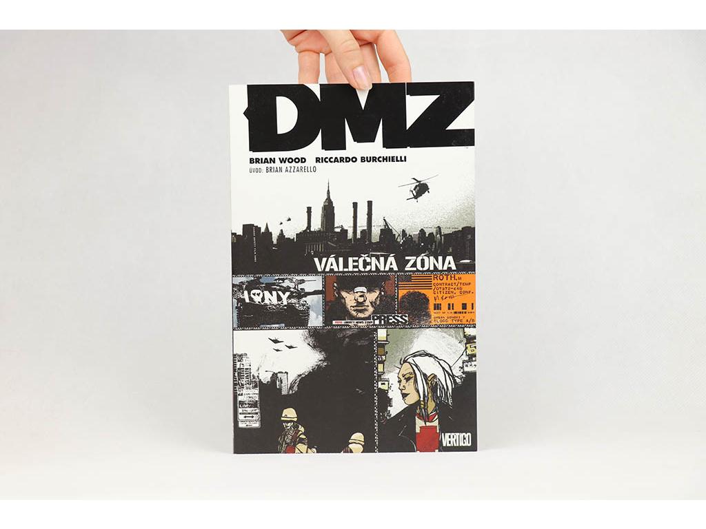 Brian Wood, Riccardo Burchielli - DMZ: Válečná zóna (2009)
