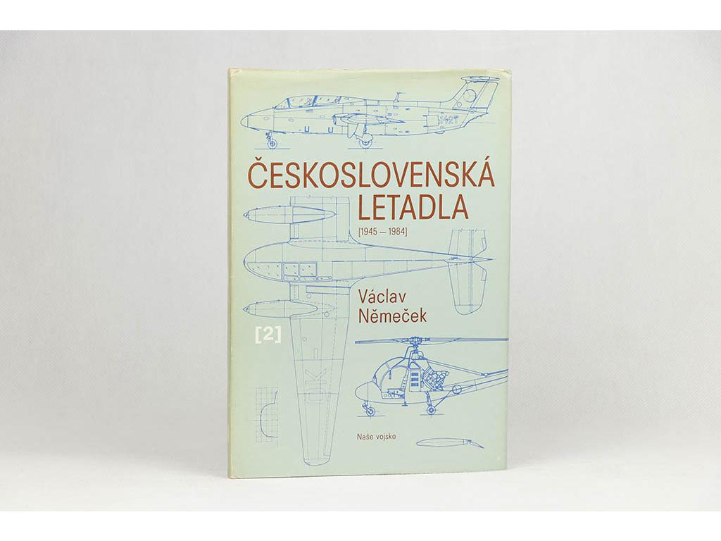 Václav Němeček - Československá letadla II: 1945-1984