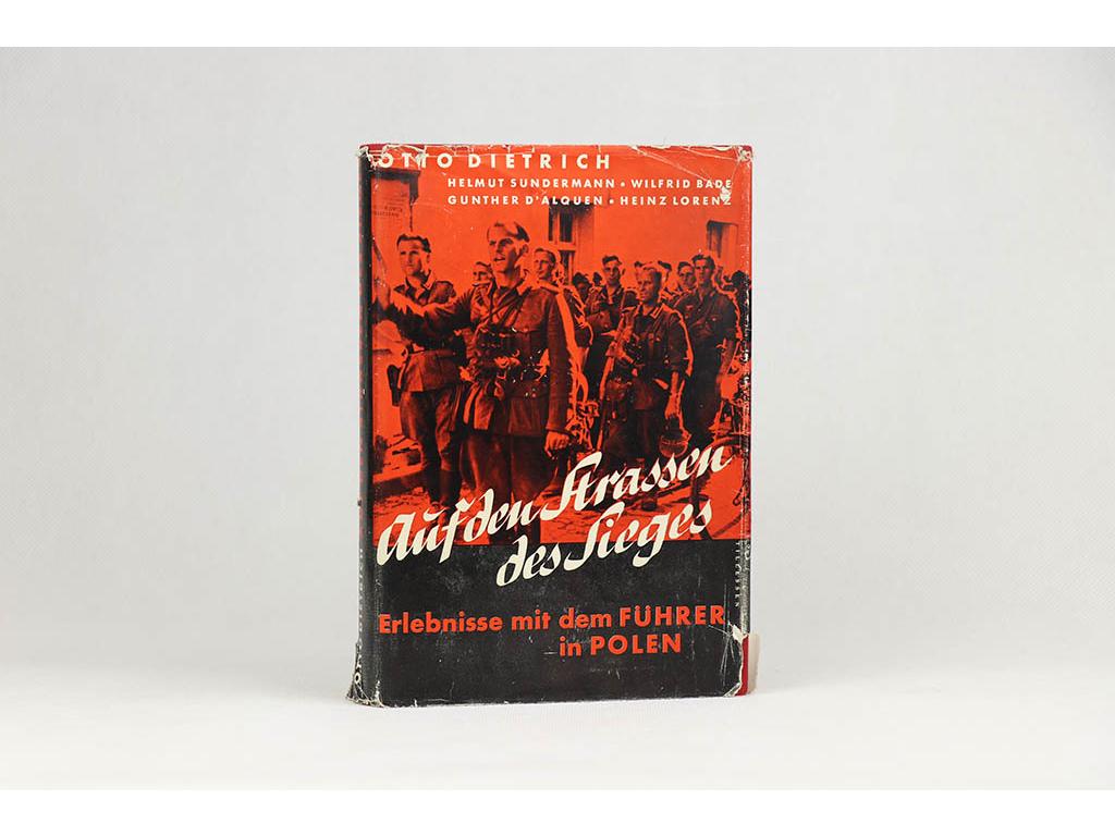 Otto Dietrich - Auf den Straßen des Sieges (1939)