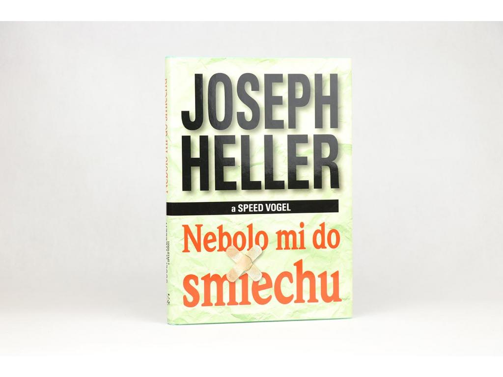 Joseph Heller, Speed Vogel - Nebolo mi do smiechu (1998)