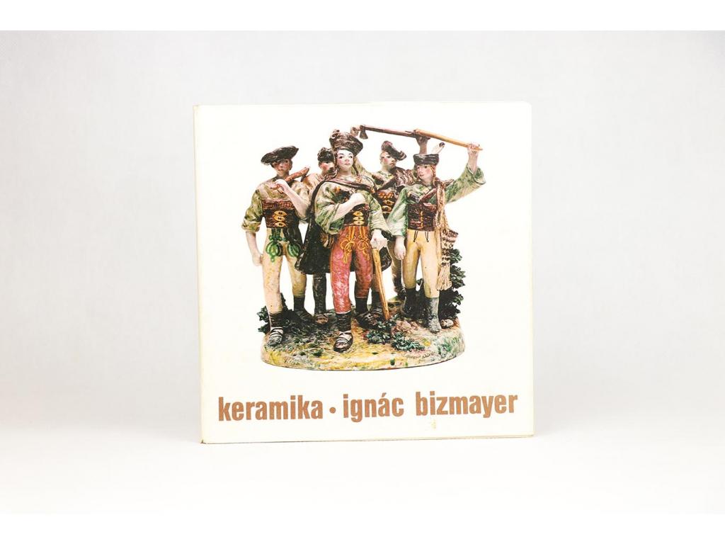 Ignác Bizmayer: keramika (1982)