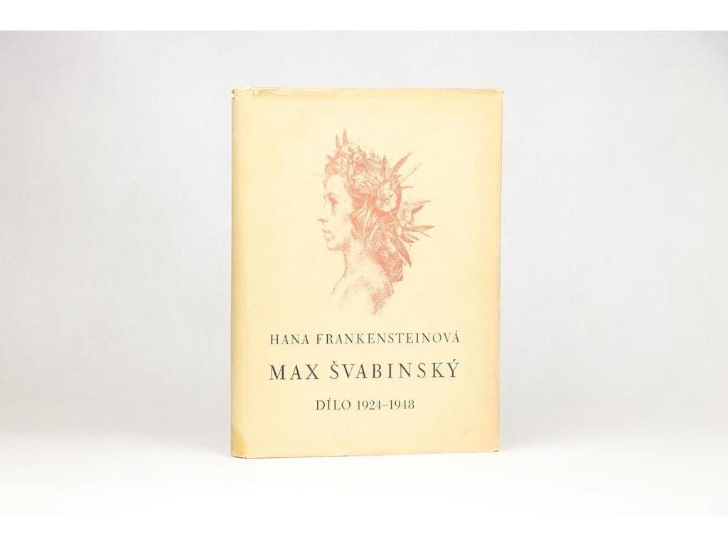 Hana Frankensteinová - Max Švabinský: dílo 1924-1948 (1949)