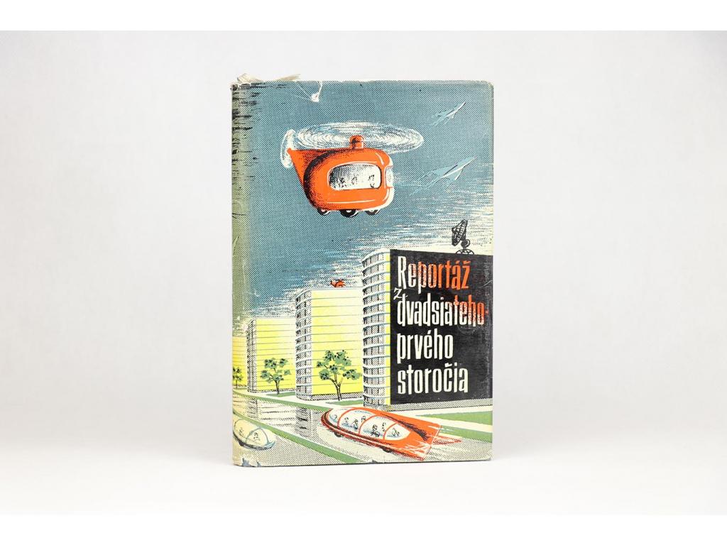 M. Vasilev, S. Guščov - Reportáž z 21. storočia (1959)