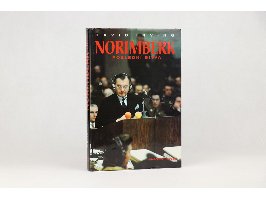 David Irving - Norimberk: Poslední bitva (1997)