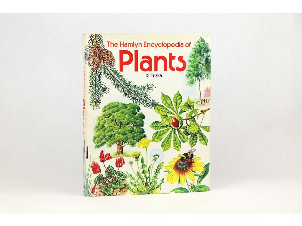 Dr. Tříska - The Hamlyn Encyclopedia of Plants (1975)