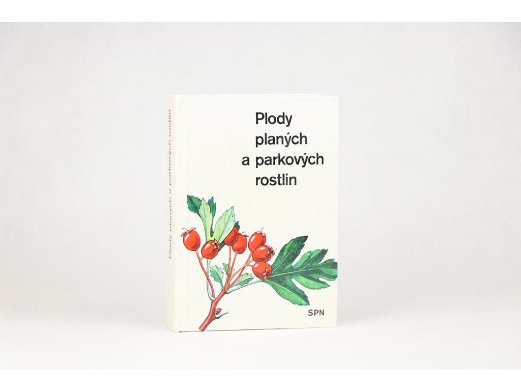 Plody planých a parkových rostlin (1979)