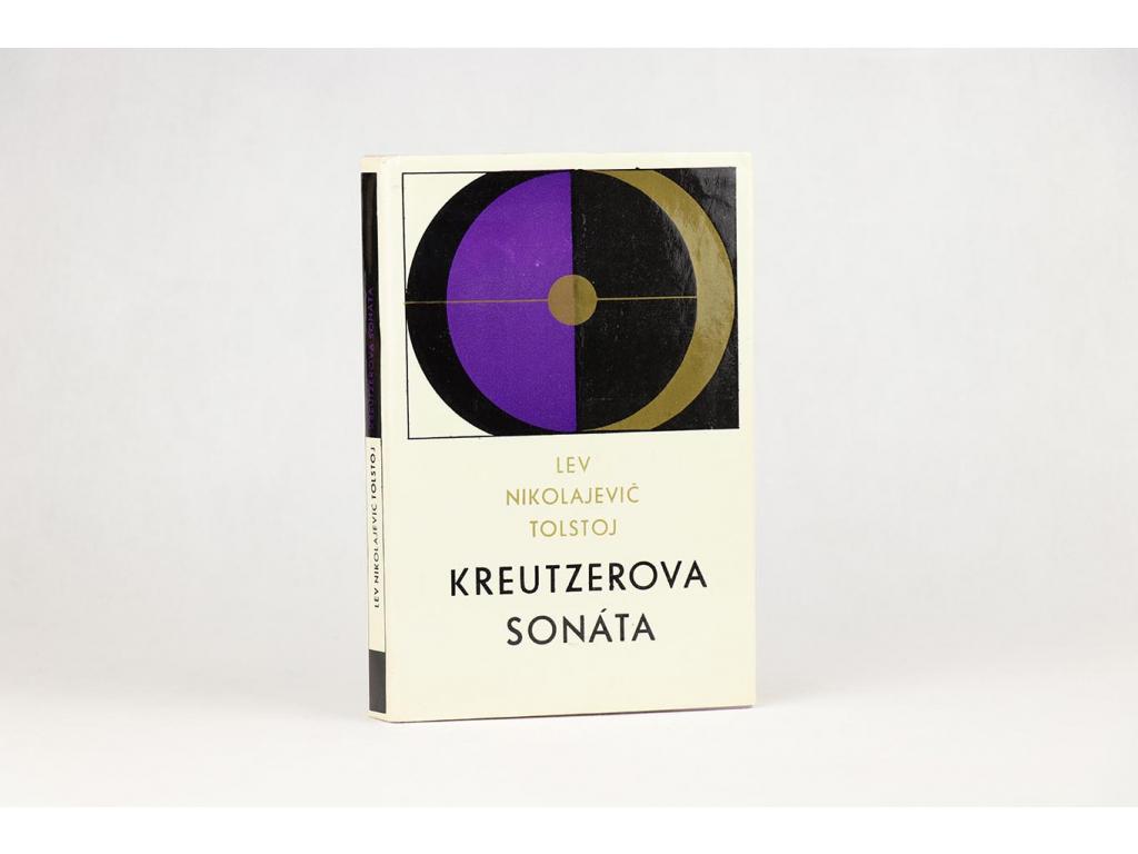 Lev Nikolajevič Tolstoj - Kreutzerova sonáta (1976)