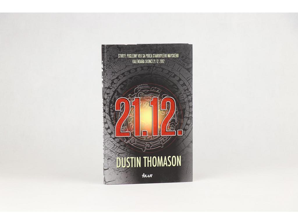 Dustin Thomason - 21.12. (2012)