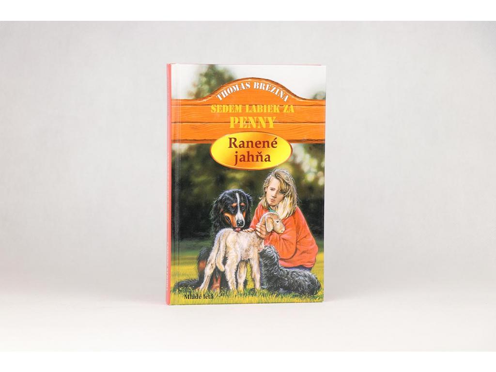 Thomas Brezina - Sedem labiek za Penny: Ranené jahňa (2006)