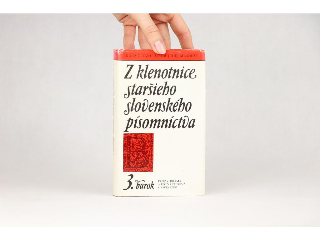 Z klenotnice staršieho slovenského písomníctva 3 (1988)