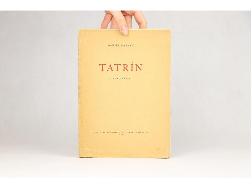 Daniel Rapant - Tatrín: Osudy a zápasy (1950)
