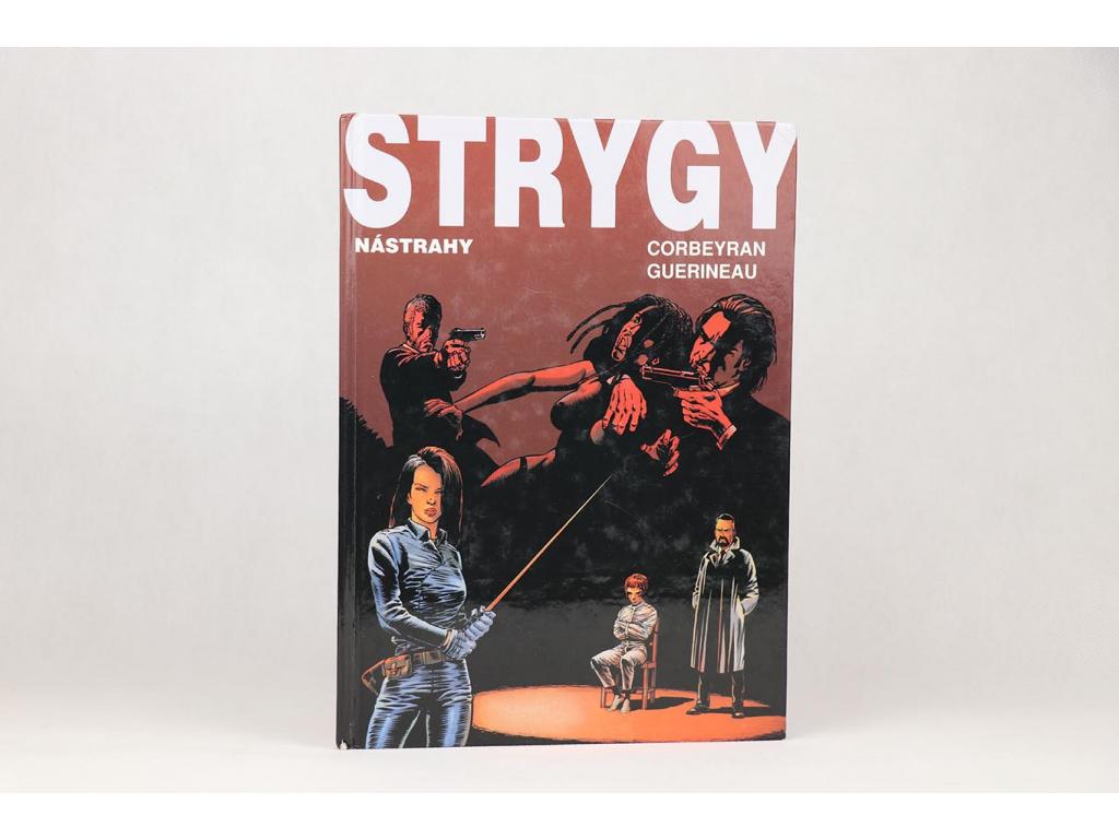 Corbeyran Guerineau - Strygy: Nástrahy (2003)