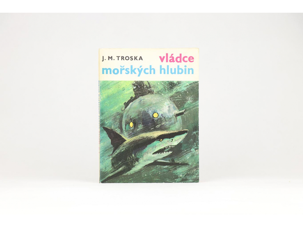 J. M. Troska - Vládce mořských hlubin (1969)