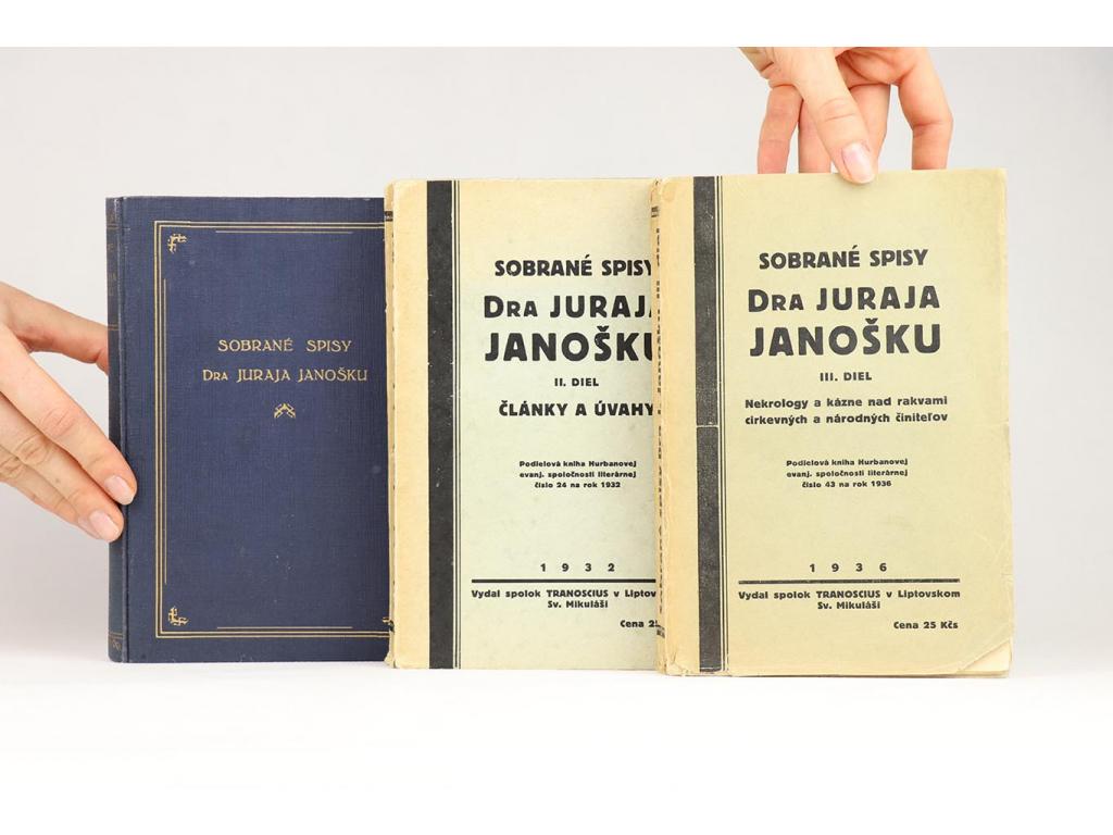 Sobrané spisy Dra Juraja Janošku I.-III. (1932-1936)