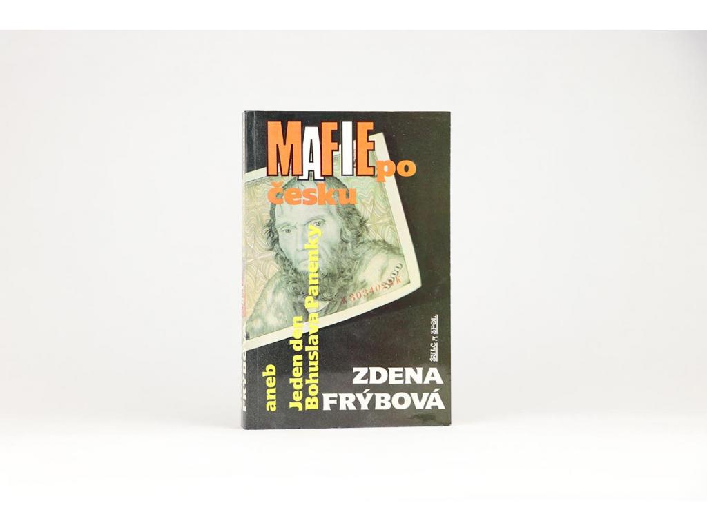 Zdena Frýbová - Mafie po česku (1992)