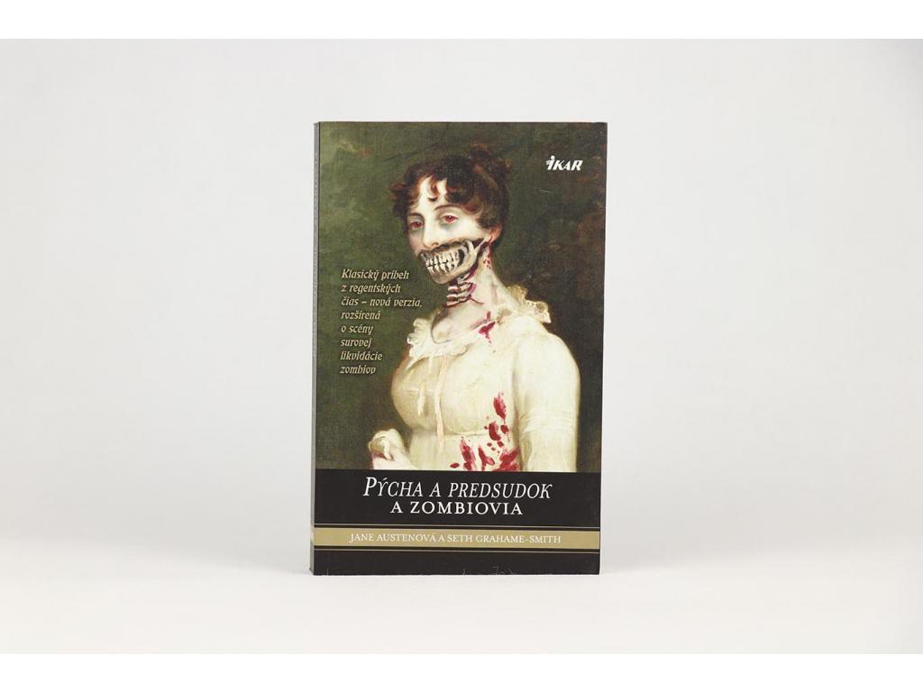 Jane Austenová, Seth Grahame-Smith - Pýcha a predsudok a zombiovia (2010)