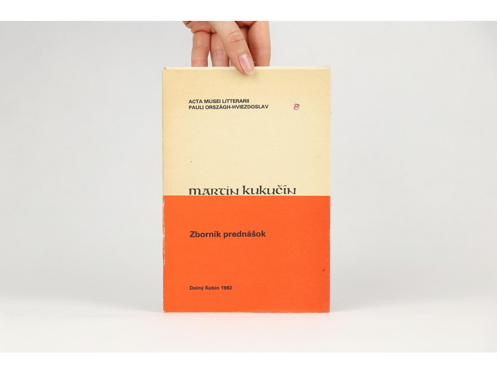 Martin Kukučín: Zborník prednášok (1982)