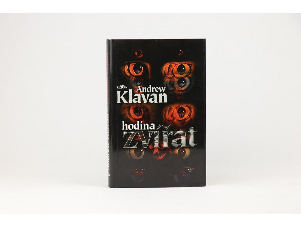 Andrew Klavan - Hodina zvířat (1996)