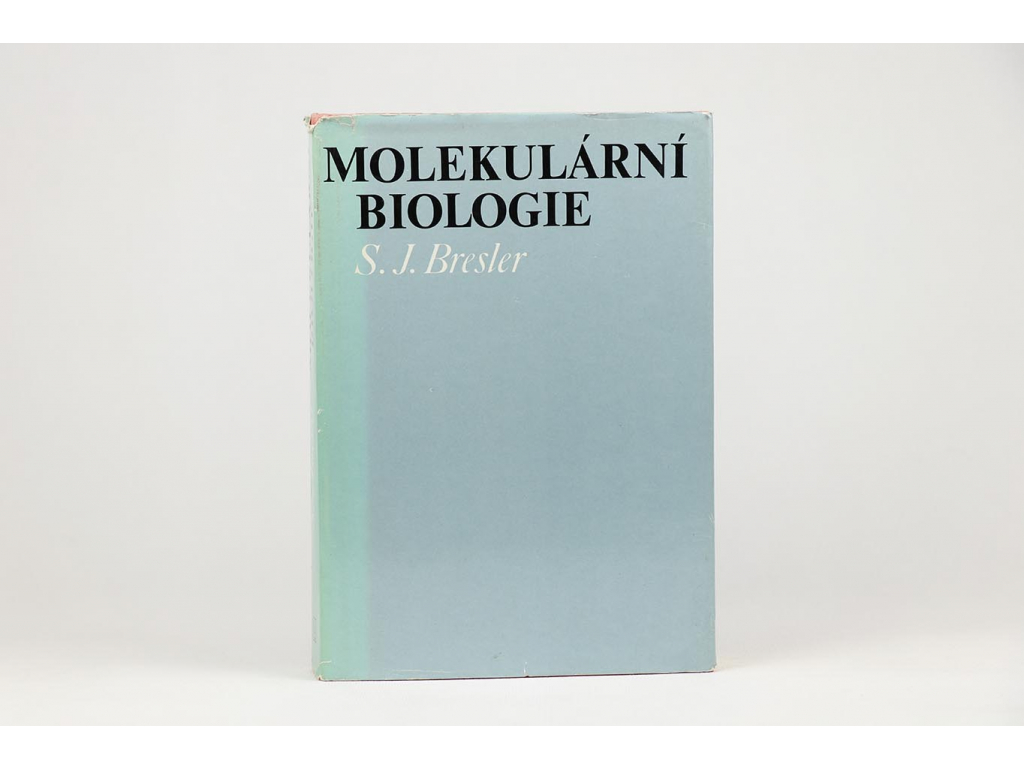 S. J. Bresler - Molekulární biologie (1979)
