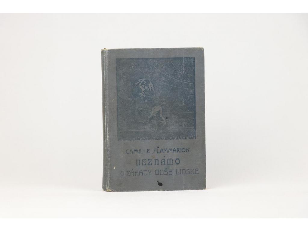 Camille Flammarion - Neznámo a záhady duše lidské (1925)
