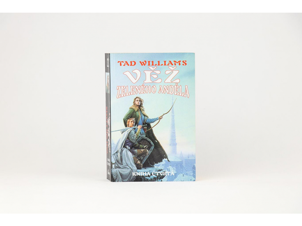 Tad Williams - Věž zeleného anděla 4 (2000)