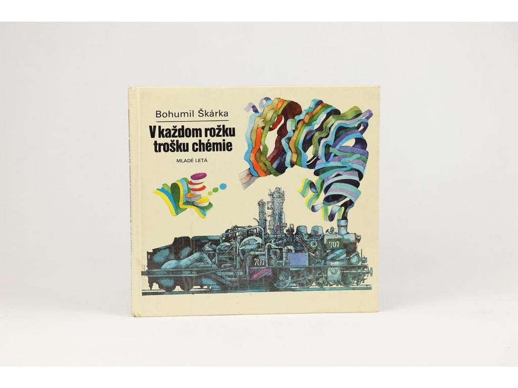 Bohumil Škárka - V každom rožku trošku chémie (1979)