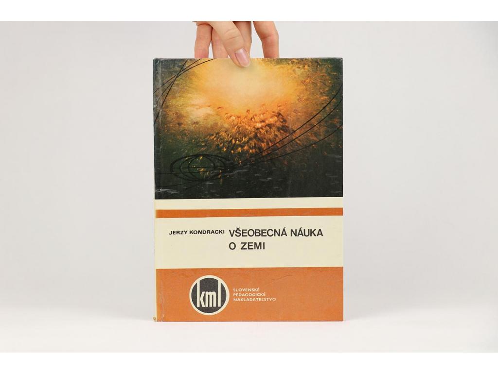 Jerzy Kondracki - Všeobecná náuka o Zemi (1976)