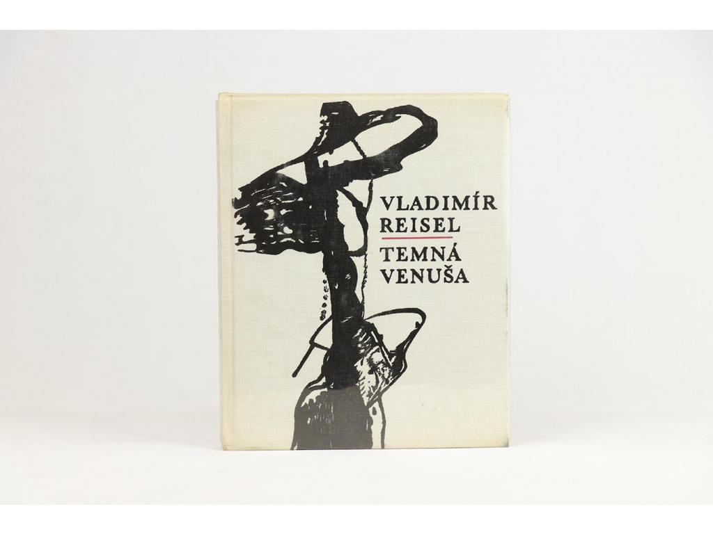 Vladimír Reisel - Temná venuša (1967)