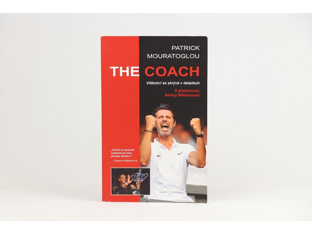 Patrick Mouratoglou - The Coach: Vítězství se skrývá v detailech (2017)