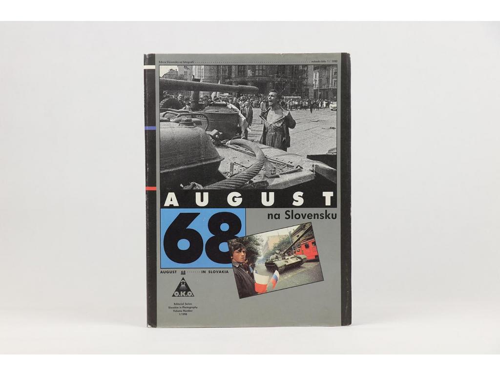 August 68 na Slovensku / August 1968 in Slovakia (1990)