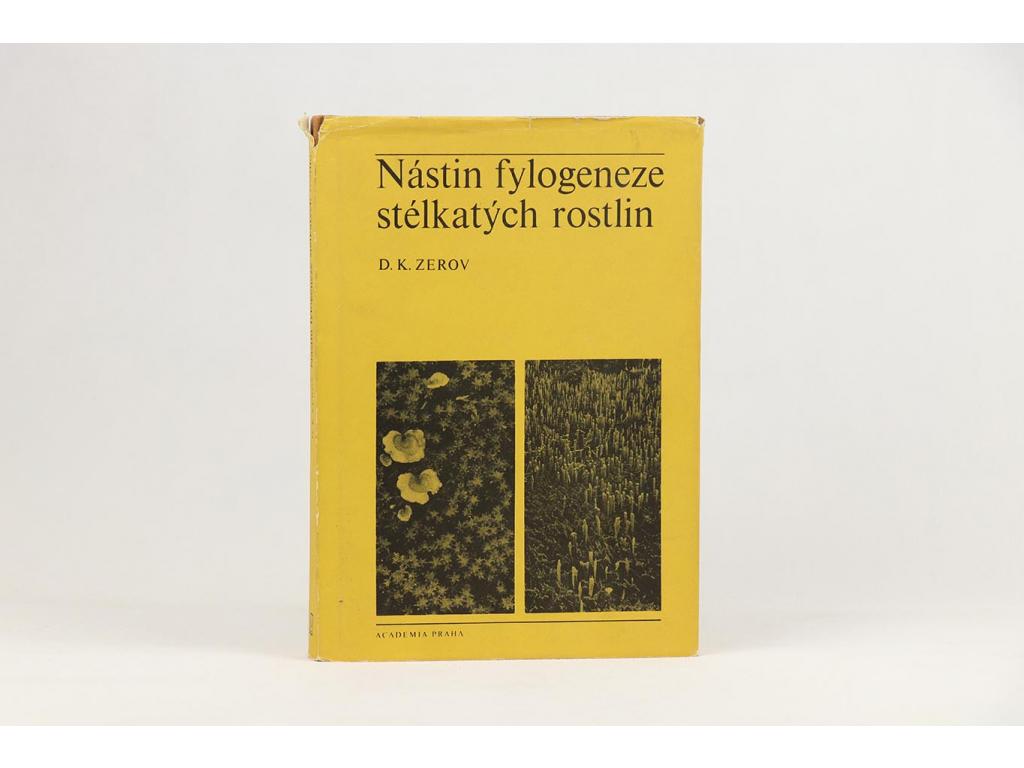 Zerov - Nástin fylogeneze stélkatých rostlin (1977)