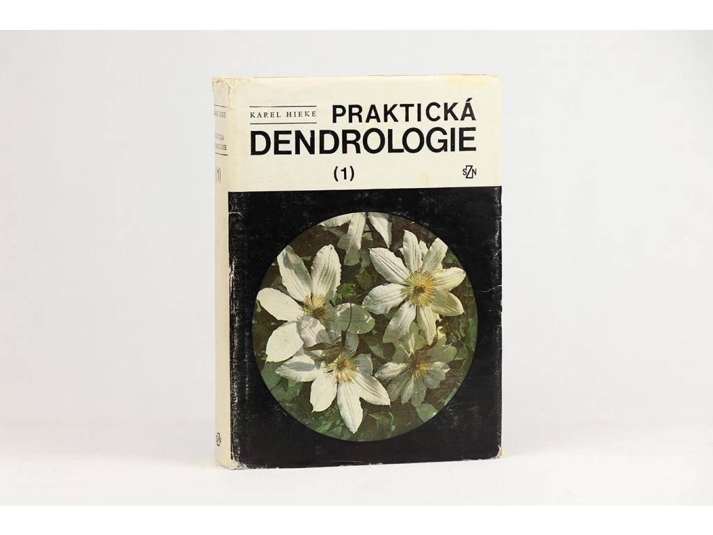 Karel Hieke - Praktická dendrologie I. (1978)