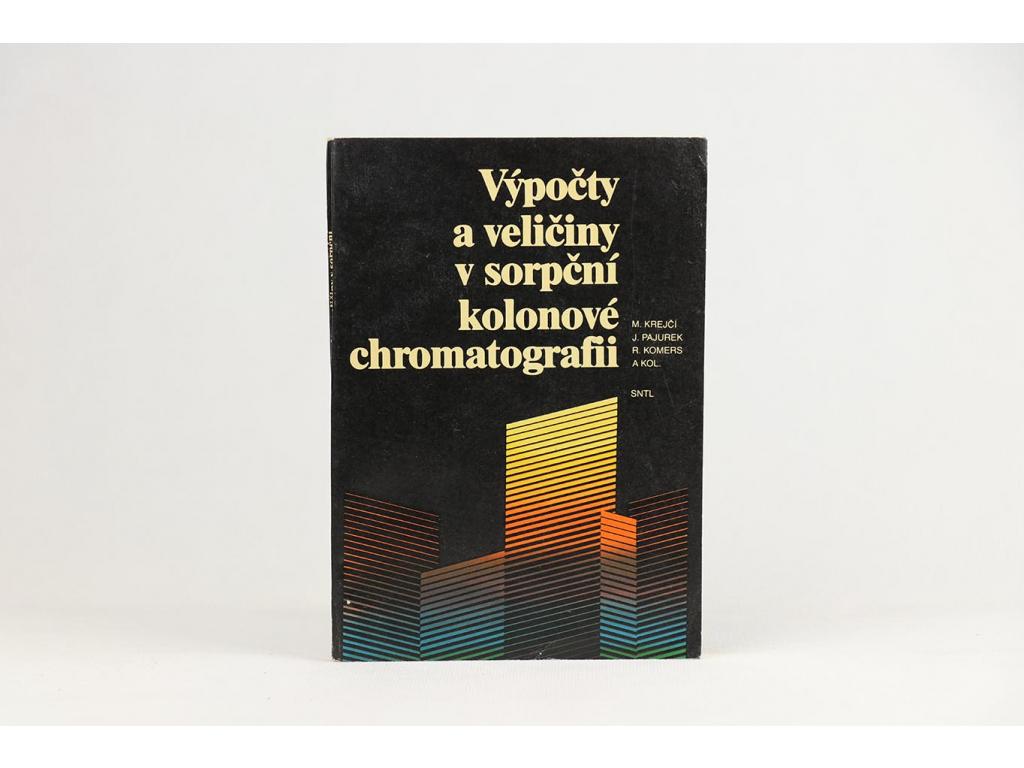 Výpočty a veličiny v sorpční kolonové chromatografii (1990)