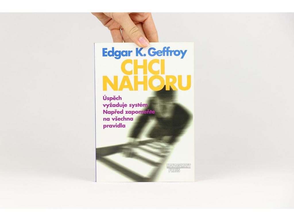 Edgar K. Geffroy - Chci nahoru (2001)