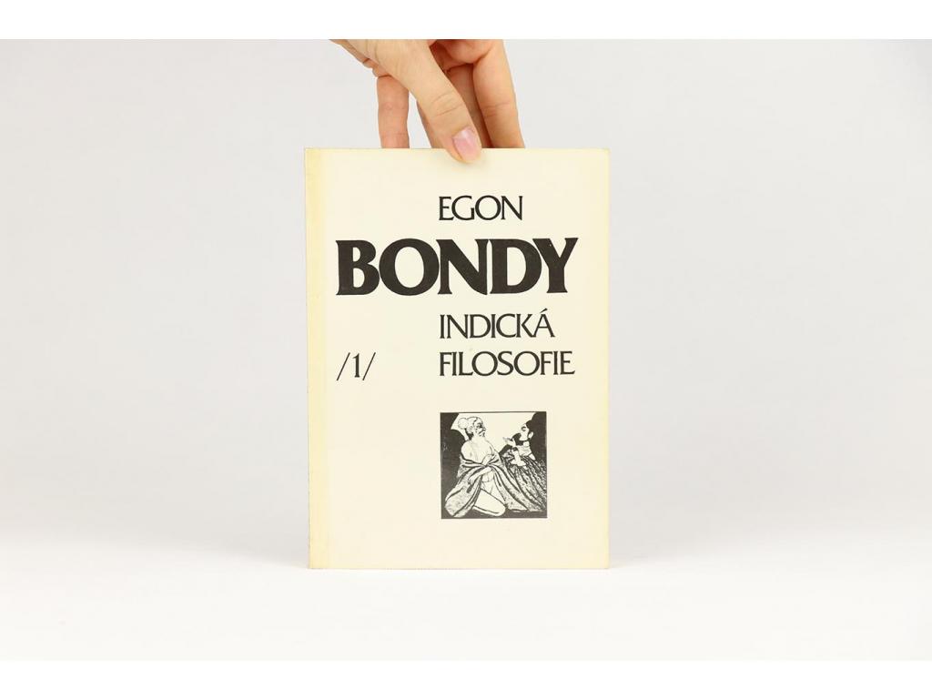 Egon Bondy - Indická filosofie 1 (1991)