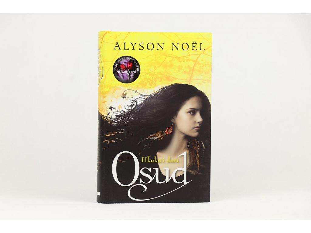 Alyson Noël - Hľadači duší: Osud (2013)