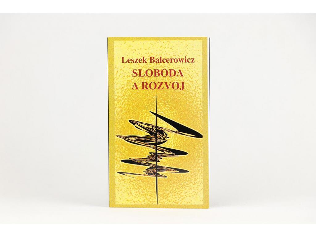 Leszek Balcerowicz - Sloboda a rozvoj (2000)
