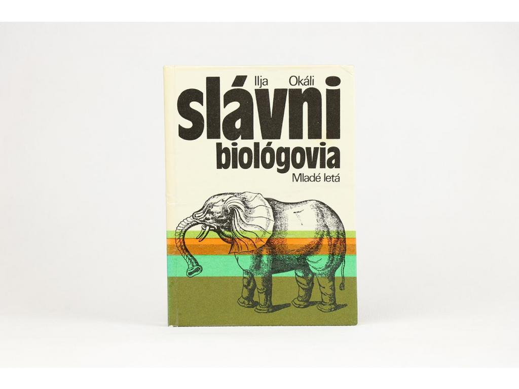 Ilja Okáli - Slávni biológovia (1978)
