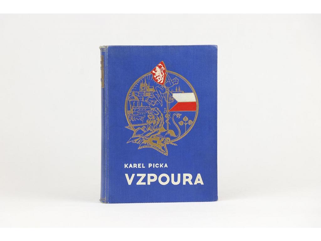 Karel Picka - Vzpoura (1938)