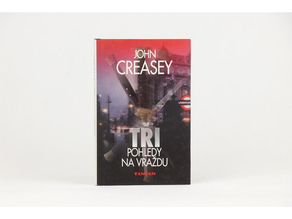 John Creasey - Tři pohledy na vraždu (2004)
